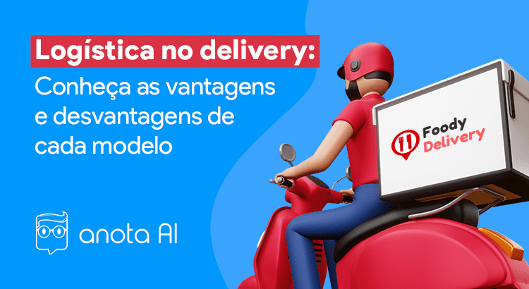 logistica no delivery foody delivery anota ai